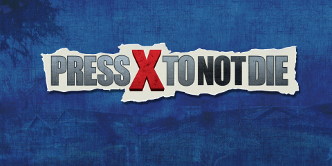 PressXToNotDie